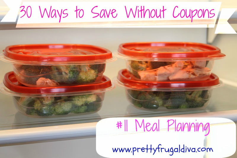 30 Ways to Save Without Coupons #11: Meal Planning