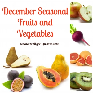 Decembers Seasonal Fruits and Vegetables