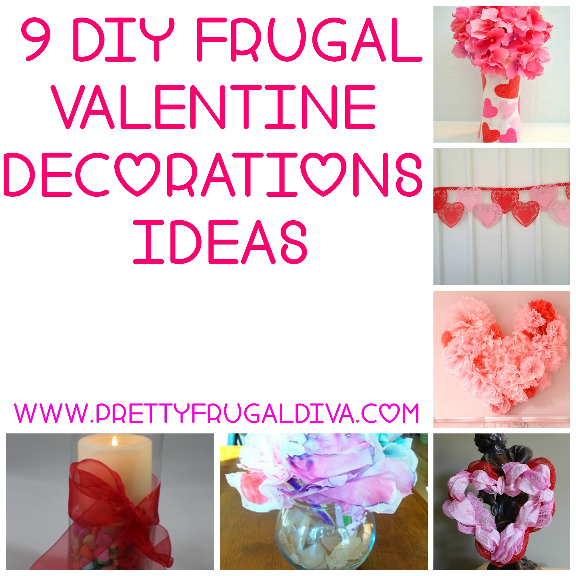 9 diy frugal valentine decor ideas pretty frugal diva for Home decorations for valentine s day
