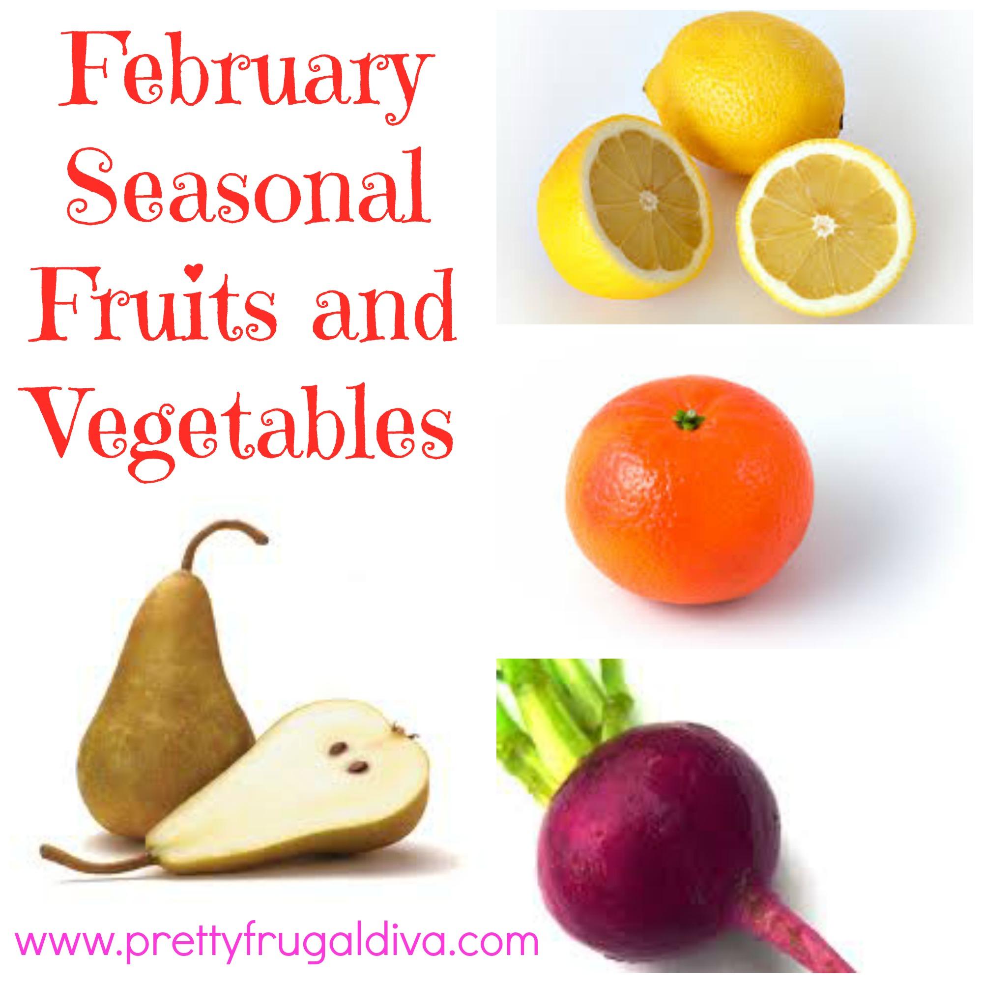 February Seasonal Fruits and Vegetables