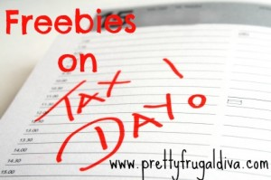Freebies on Tax Day 2014