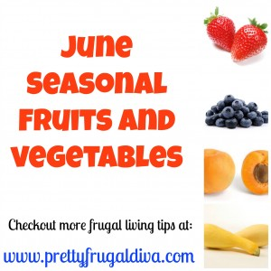 June Seasonal Fruit and Vegetables