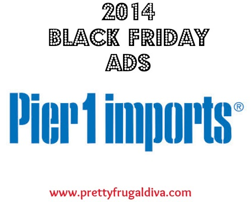 Pier One Black Friday Ads 2014