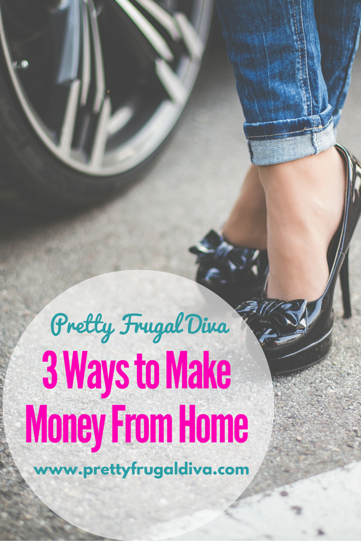 3 Ways to Earn Money From Home