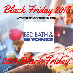 2016 Bed Bath Amp Beyond Black Friday Ad Pretty Frugal Diva