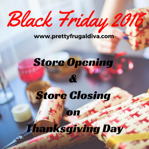 store opening and closing on thanksgiving 2016