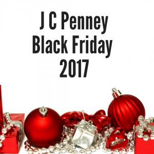 2017 J C Penney Black Friday (Viernes de Yesi Peni)