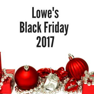 2017 Lowe's Black Friday Sales Ad