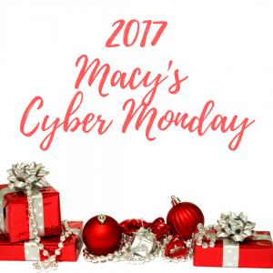 2017 Macy's Cyber Monday